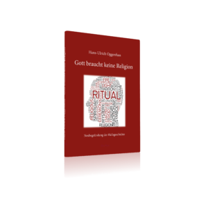 3D-Oggenfuss-300x300 Gott braucht keine Religion – Hans Ulrich Oggenfuss veröffentlicht sein neues Buch