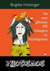 PhotismusKarina-212x300 PHOTISMOS - Von einer glühenden FPÖ Anhängerin zur Flüchtlingsmama