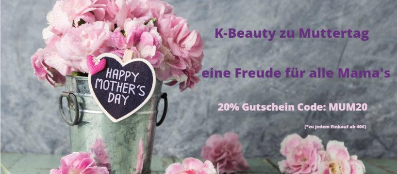 Am 10.05. ist Muttertag - 20% Gutschein Code zum Muttertag auf koreanische Kosmetik bei Miss&Missy