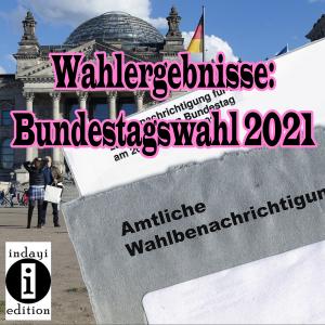 Wahlergebnisse 2021