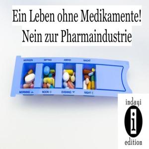 Leben ohne Medikamente